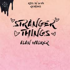 alan walker remix alan walker kygo stranger things ft onerepublic alan walker remix