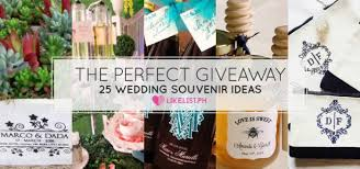 wedding souvenirs ideas the giveaway 25 wedding souvenir ideas likelist ph