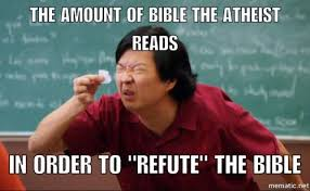 Bible Memes - meme on atheist reading the bible to attack it the domain for truth