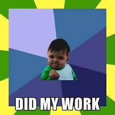 Success Kid Meme Creator - did my work indian success kid meme generator