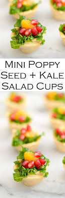 mini poppy seed pomegranate kale salad appetizer s morsels