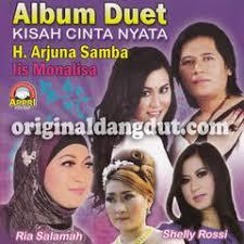 download mp3 dangdut arjuna samba group 8 74 mb h arjuna samba feat ria salamah duet kisah cinta nyata
