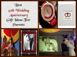 40th wedding anniversary gifts for parents ideas tbrb info