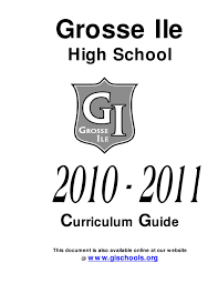 grosse ile high 2010 11 curriculum guide by grosse ile