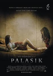 film horor terbaru di bioskop film horor indonesia terbaru palasik 2015
