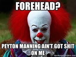 Funny Peyton Manning Memes - manning forehead meme