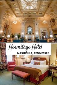 best 25 best hotels in nashville ideas on pinterest best