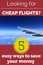 5 sites that will help you find cheap flights traveling dad