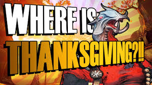 where is thanksgiving borderlands 2 handsome collection