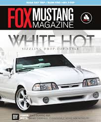 fox mustang magazine issue 9 by fox mustang magazine issuu