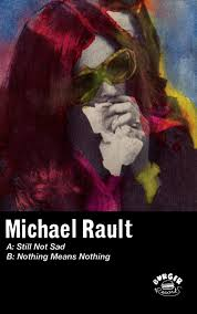 michael rault nothing means nothing cassette burger records