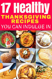 17 healthy thanksgiving recipes you can feel about write