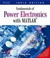 fundamentals of power electronics with matlab with cd 1st