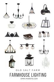 Farmhouse Lighting Fixtures by Farmhouse Lighting At Old Salt Farm Source List Simply Kierste