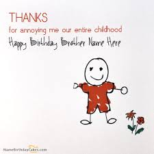 brother birthday card write name on happy birthday wishes cards