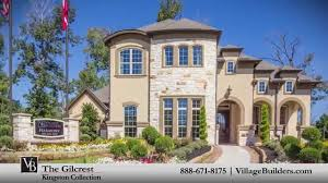 the gilcrest model tour village builders houston youtube