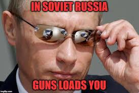 Russia Memes - in soviet russia imgflip