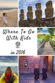 best family travel destinations from top travel st