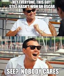 Leonardo Dicaprio Meme Oscar - leonardo dicaprio oscars imgflip