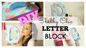 Diy Shabby Chic Home Decor by Diy Shabby Chic Letter Block Room Decor Youtube