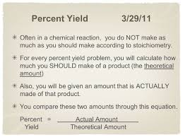 stoichiometry 4 w percent yield ppt download