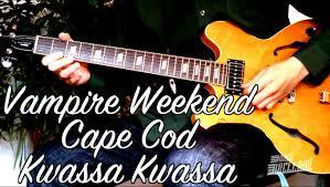 cape cod kwassa kwassa vampire weekend riff guitar tab