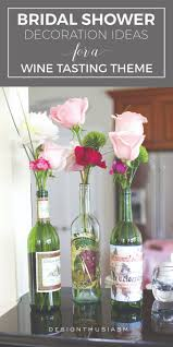 Centerpieces For Bridal Shower by Best 10 Wine Theme Shower Ideas On Pinterest Wine Themed