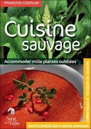 cuisine sauvage cuisine sauvage couplan françois