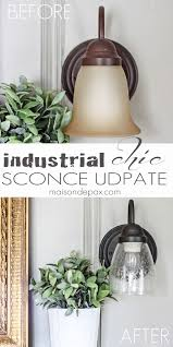 Update Bathroom Lighting How To Update An Old Sconce Industrial Chic Industrial And Lights