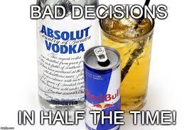 Vodka Meme - yum choices imgflip