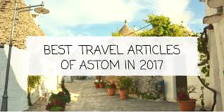 travel articles images The best travel articles by astom in 2017 astom png