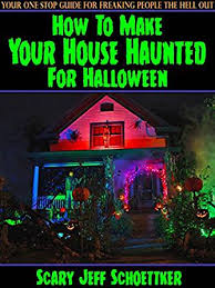how to make your house haunted for ebook