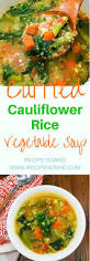 cauliflower rice vegetable soup recipe nomad