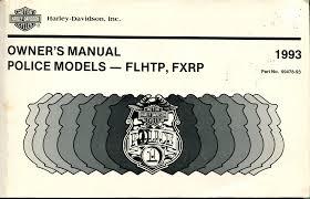 99478 93 harley davidson police models owner u0027s manual flhtp fxrp