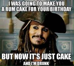 Birthday Meme Images - joke4fun memes rum cake