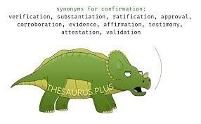 thesaurus confirmation confirmation synonyms and confirmation antonyms similar and