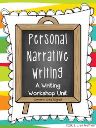 3rd grade writing paper personal narrative writing workshop unit growing firsties personal narrative writing workshop unit