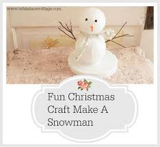 fun christmas craft snowman white lace cottage