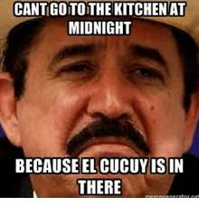 El Meme - cantigoto the kitchen at midnight because el cucuy isin there