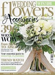 wedding flowers and accessories magazine wedding flowers accessories magazine november december issue