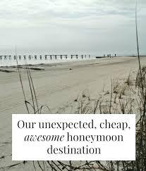 cheap honeymoon our cheap awesome honeymoon destination