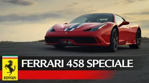 ferrari 458 speciale ferrari 458 speciale official video video ufficiale youtube