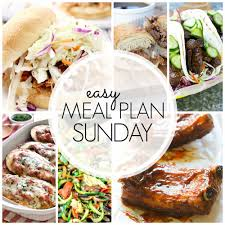 New Dinner Recipe Ideas Easy Meal Plan Sunday Week 62 A Dash Of Sanity