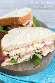 cranberry brie bacon turkey sandwich bread booze bacon
