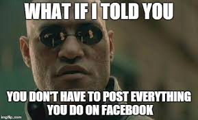 Why Would You Post That Meme - matrix morpheus meme imgflip