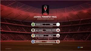 Jadwal Piala Presiden 2018 Inilah Jadwal 8 Besar Piala Presiden 2018 Yang Digelar Di Manahan