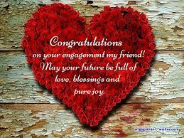 congratulate engagement engagement wishes for a friend engagement quotes for friends