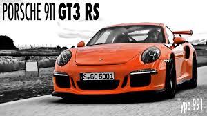 porsche 991 gt3 price porsche 911 gt3 rs official trailer type 991