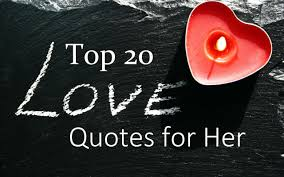romantic quotes for her from the heart top 20 romantic love quotes for her youtube