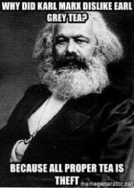 Why Did Karl Marx Dislike Earl Grey Tea English And - why did karl marx dislike earl grey tea because all proper tea is
